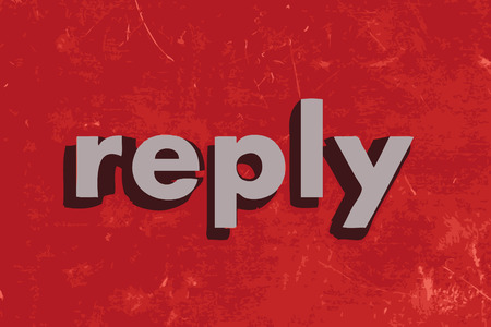 reply: reply vector word on red concrete wall