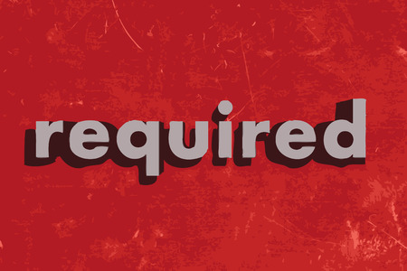 required: required vector word on red concrete wall