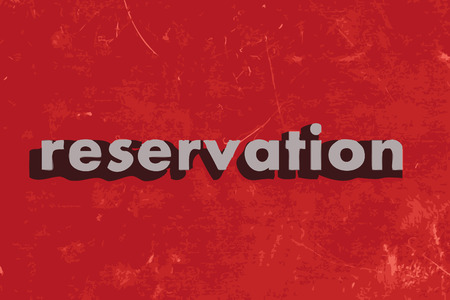 reservation: reservation vector word on red concrete wall