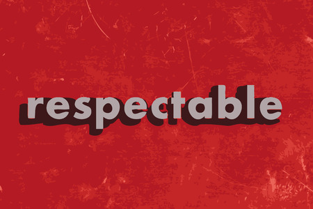 respectable: respectable vector word on red concrete wall Illustration