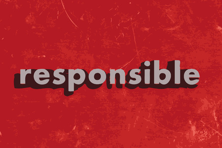 responsible: responsible vector word on red concrete wall