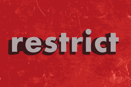 restrict: restrict vector word on red concrete wall Illustration