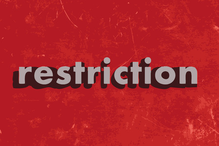 restriction: restriction vector word on red concrete wall