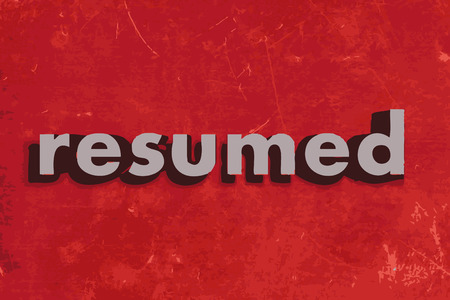 resumed: resumed vector word on red concrete wall