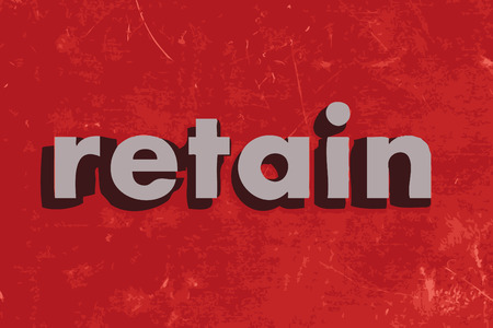 retain: retain vector word on red concrete wall