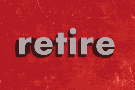 retire: retire vector word on red concrete wall