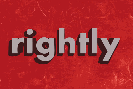 rightly: rightly vector word on red concrete wall