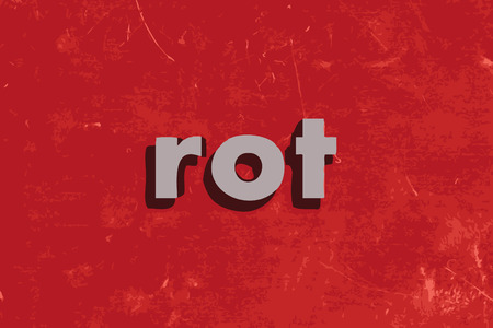 rot: rot vector word on red concrete wall