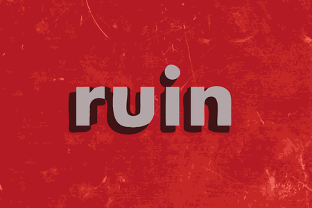ruin: ruin vector word on red concrete wall Illustration