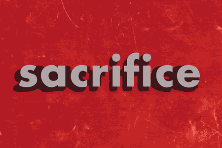 sacrifices: sacrifice vector word on red concrete wall