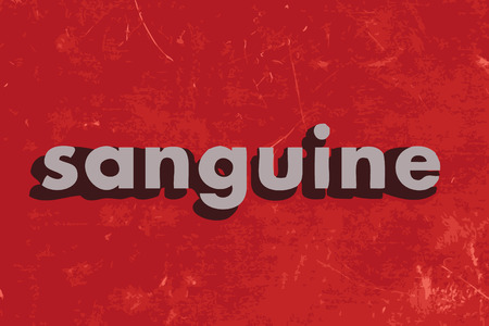 sanguine: sanguine vector word on red concrete wall