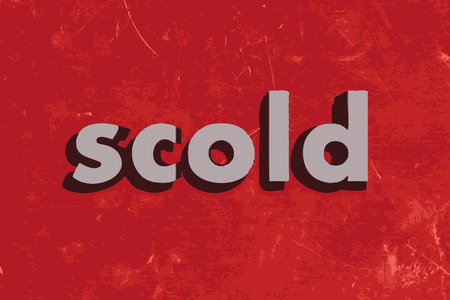scold: scold vector word on red concrete wall
