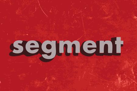 segmento: palabra vector segmento en rojo muro de hormig�n