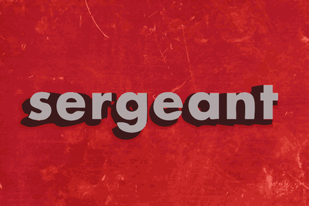 sergeant: sergeant vector word on red concrete wall