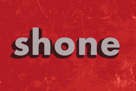 are shone: shone vector word on red concrete wall