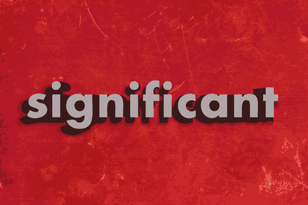 significant: significant vector word on red concrete wall