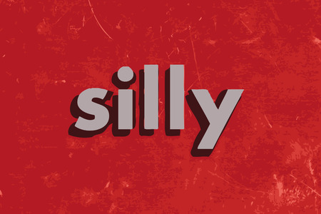 silly: silly vector word on red concrete wall
