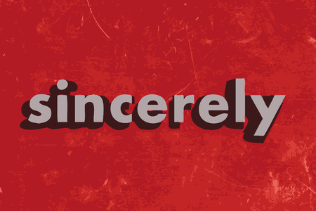 sincerely: sincerely vector word on red concrete wall
