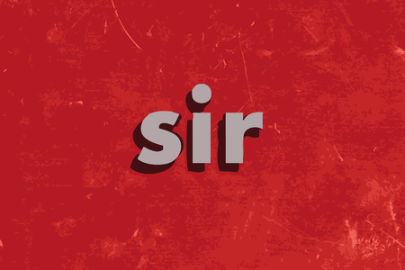 sir: sir vector word on red concrete wall Illustration