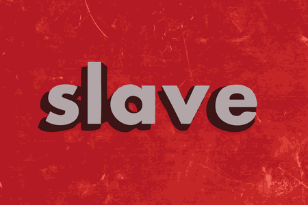 slave: slave vector word on red concrete wall