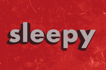 sleepy: sleepy vector word on red concrete wall