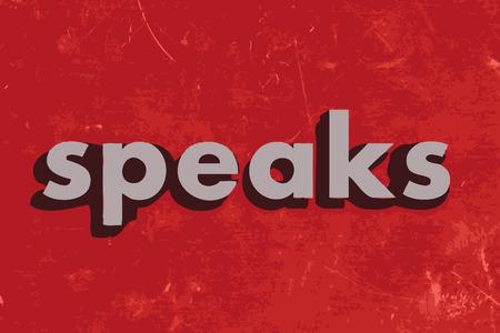 speaks: speaks vector word on red concrete wall