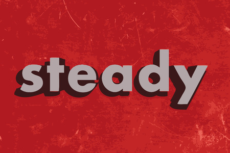 steady: steady vector word on red concrete wall Illustration