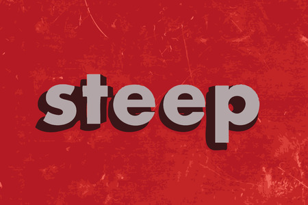 steep by steep: steep vector word on red concrete wall Illustration