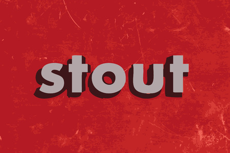 stout: stout vector word on red concrete wall
