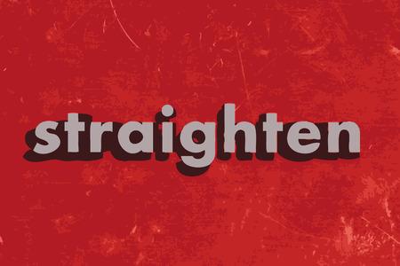 straighten: straighten vector word on red concrete wall Illustration
