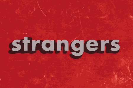 strangers: strangers vector word on red concrete wall