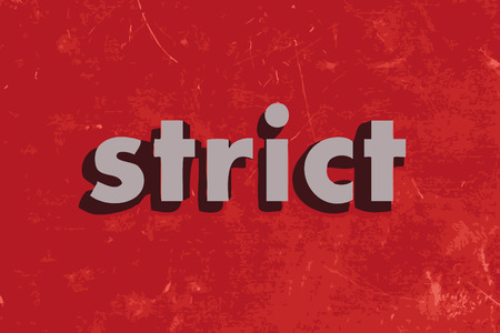 strict: strict vector word on red concrete wall