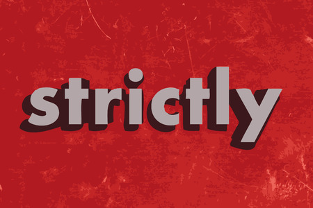 strictly: strictly vector word on red concrete wall