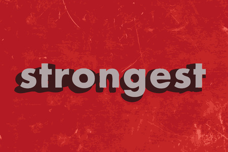 strongest: strongest vector word on red concrete wall