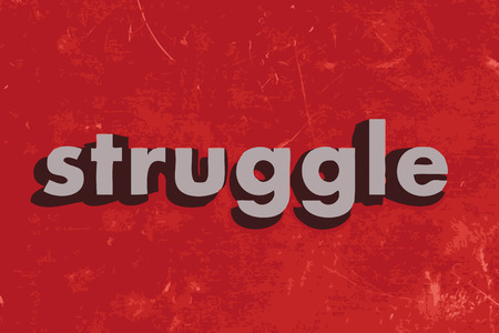 struggling: struggle vector word on red concrete wall