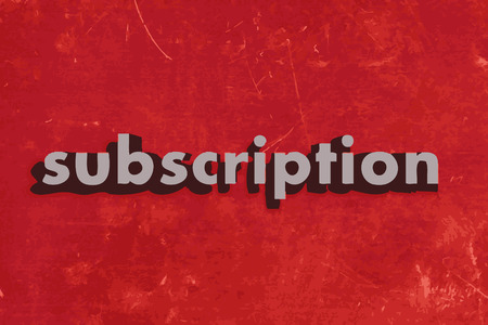 subscription: subscription vector word on red concrete wall Illustration