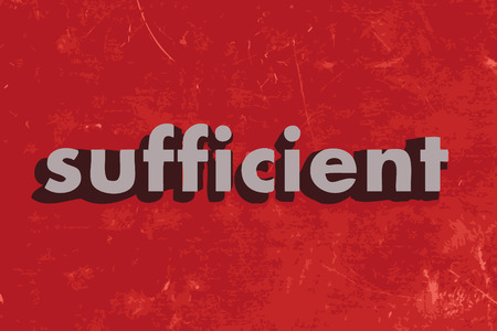 sufficient: sufficient vector word on red concrete wall