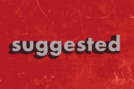 suggested: suggested vector word on red concrete wall