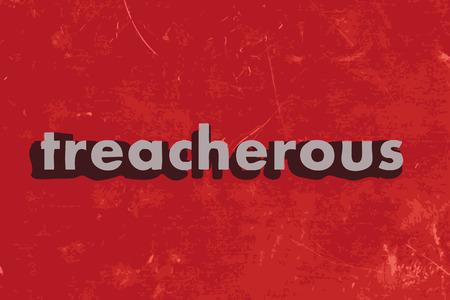treacherous: treacherous vector word on red concrete wall