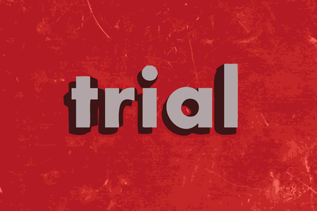 trial: trial vector word on red concrete wall