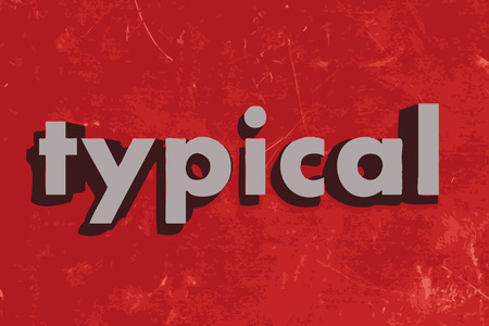 typical: typical vector word on red concrete wall