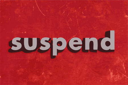 suspend: suspend vector word on red concrete wall