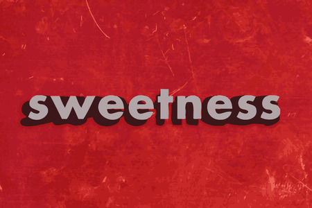 sweetness: sweetness vector word on red concrete wall
