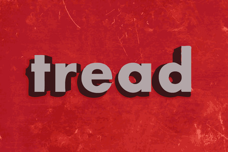 tread: tread vector word on red concrete wall Illustration
