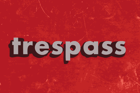 trespass: trespass vector word on red concrete wall