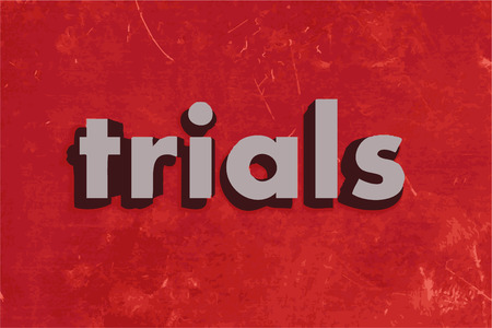 trials: trials vector word on red concrete wall
