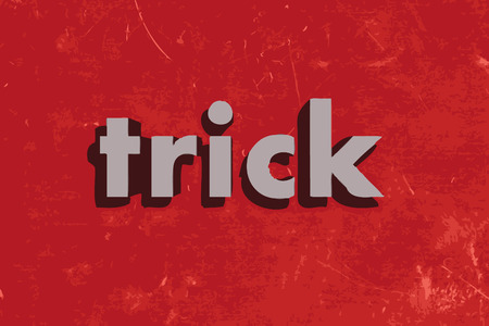 trick: trick vector word on red concrete wall