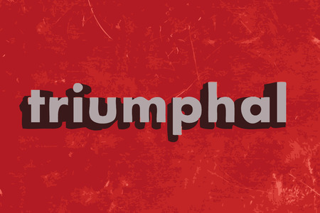 triumphal: triumphal vector word on red concrete wall