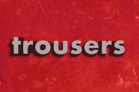 trousers: trousers vector word on red concrete wall