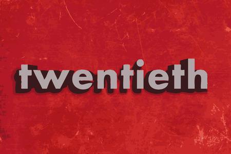 twentieth: twentieth vector word on red concrete wall